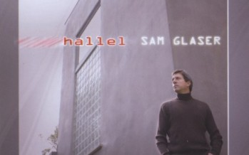 Sam Glaser – HALLEL cd Sampler
