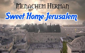 Menachem Herman single Sweet Home Jerusalem