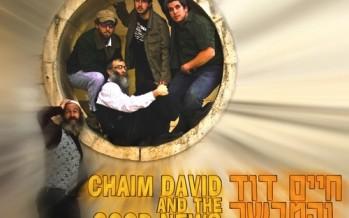 Available after Tisha B'Av – Chaim Dovid and the Good News Bearers