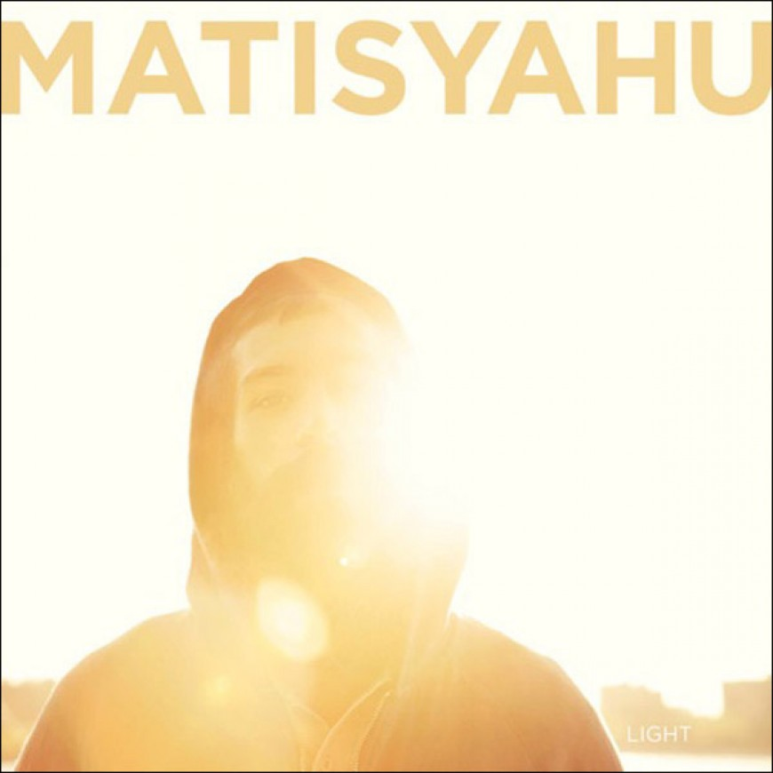 Matisyahu: Light – PRE-ORDER YOUR COPY NOW TO BE SHIPPED ON OR ABOUT 8/25/09!