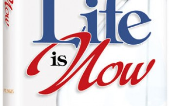 NEW FROM ARTSCROLL – Life is Now