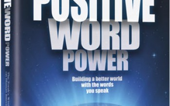 Positive Word Power : Building a better world with the words you speak