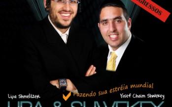 LIPA & YOSEF CHAIM to perform in Chabad of Brazil