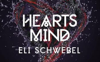 Eli Schwebel – Hearts Mind