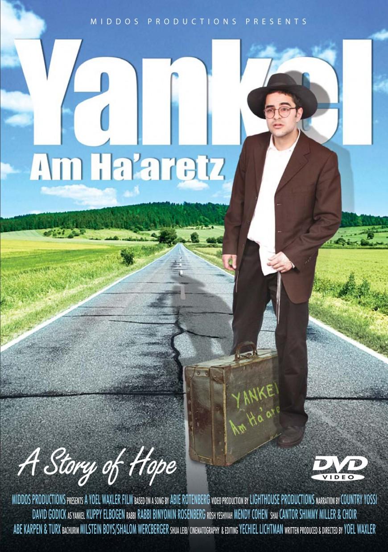 Yankel Am Ha'aretz – A Story of Hope