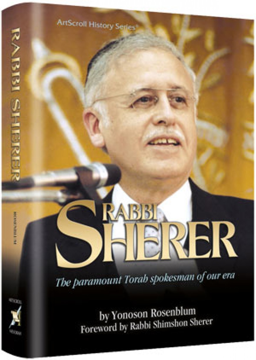 RABBI SHERER : The paramount Torah spokesman of our era