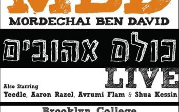 MBD LIVE: This Motzei Shabbos – Brooklyn College