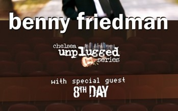 Benny Friedman & 8th Day Promo 2: Chelsea Unplugged Series
