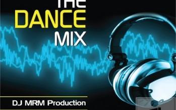 MRM DJ presents: The Dance Mix