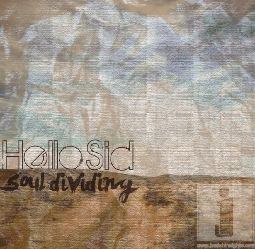 HELLO SID – Soul Dividing SAMPLER