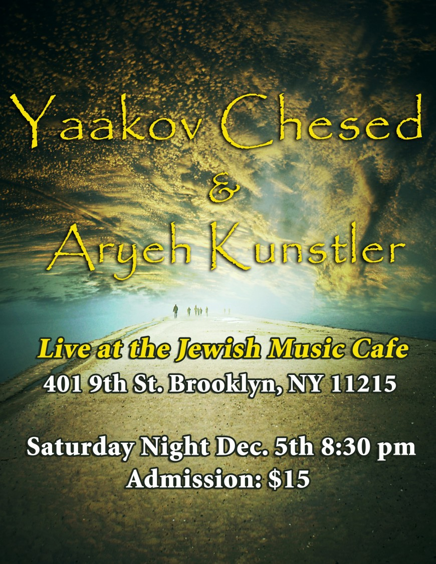 Yaakov Chesed & Aryeh Kunstler @ The Jewish Music Cafe