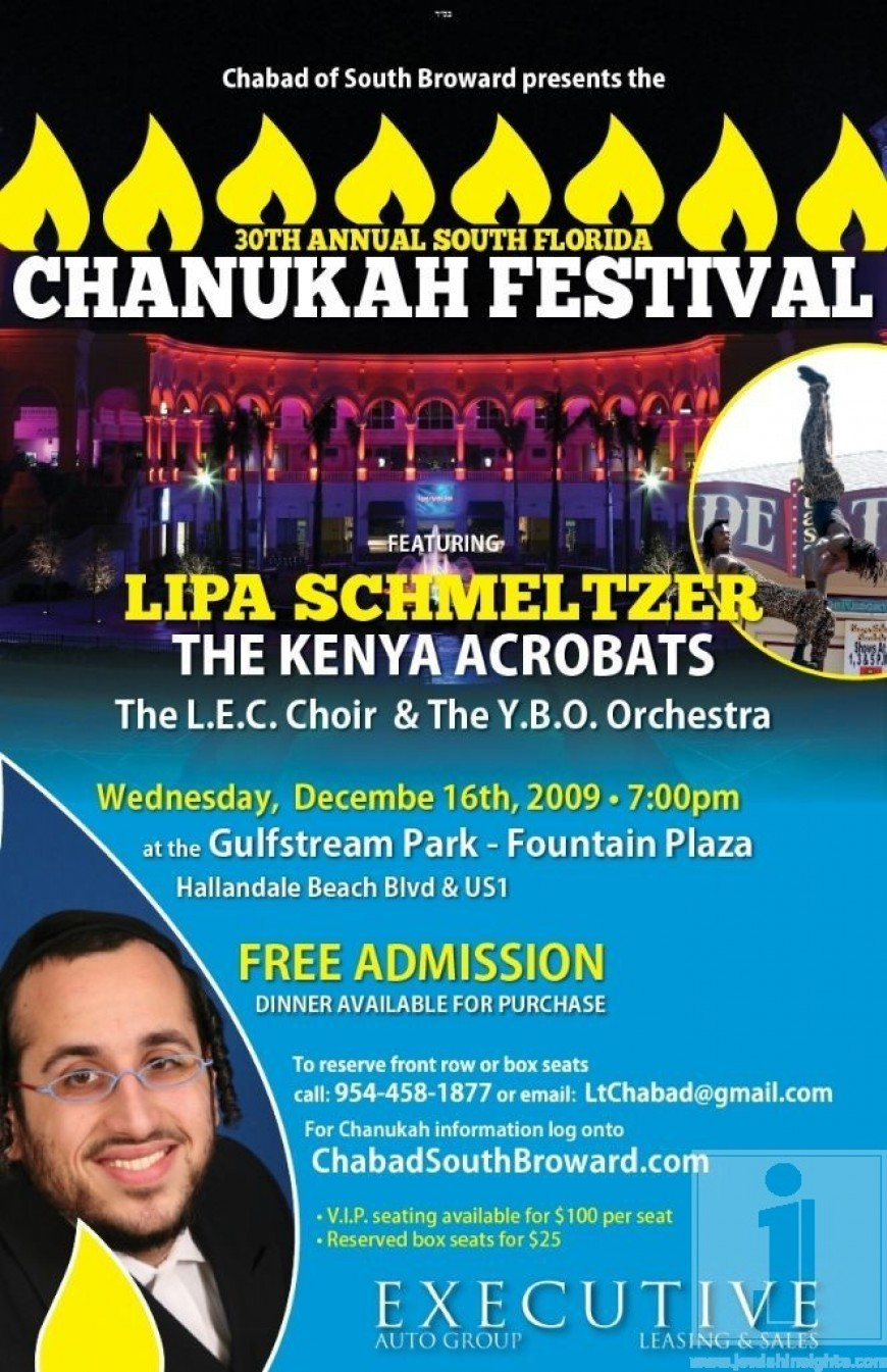 the 30th Annunal south florida CHANUKAH FESTIVAL featuring Lipa & the Kenya Acrobatics…
