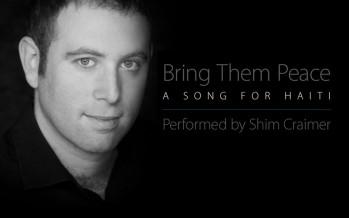 Shimon Craimer – Bring Them Peace: A SONG FOR HAITI
