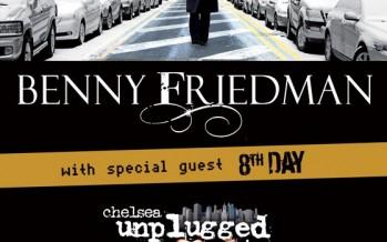 Benny Friedman & 8th Day Unplugged Videos!