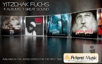 Now Available in the United States! Yitzchak Fuchs: 4 Albums 1 Great Sound!!