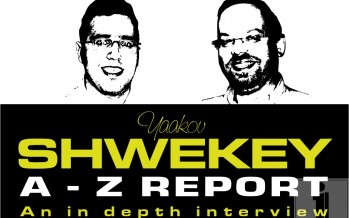 JI EXCLUSIVE! Yaakov SHWEKEY A – Z Report