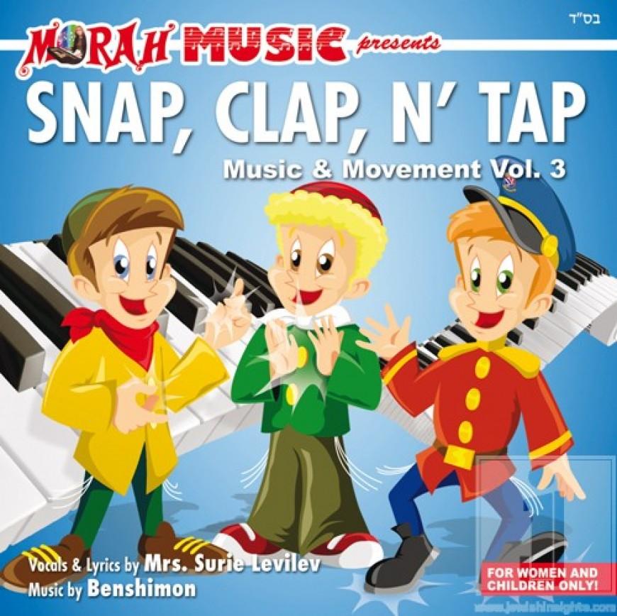 Morah Music 3: Snap, Clap N Tap!