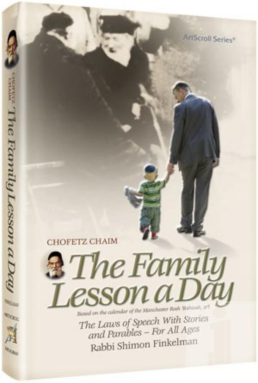 Chofetz Chaim: The Family Lesson A Day