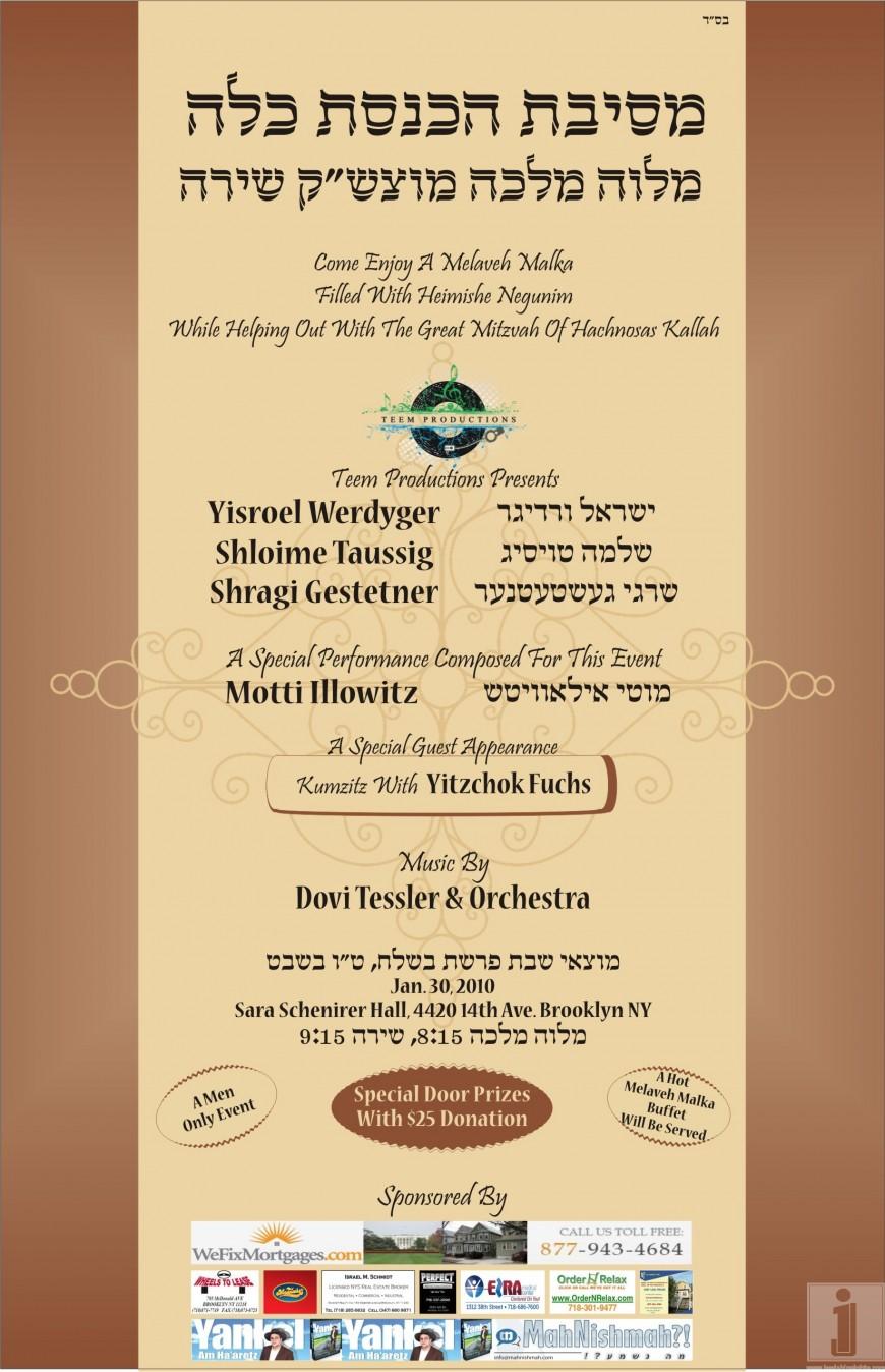 Melave Malka benifiting Hachnosas Kallah with Yisroel Werdyger, Shloime Taussig, Shragi Gestetner, Motti Illowitz & Yitzchak Fuchs