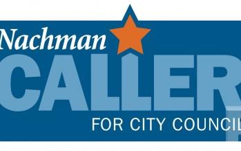 Nachman Caller for City Council