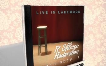 R Shlomo Hadarshan: Live in Lakewood! Comedy CD SAMPLER