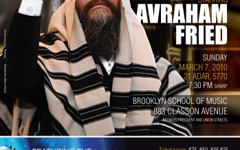 THIS SUNDAY! SOUL II SOUL 5770 Rak Chabad starring AVRAHAM FRIED