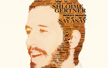 Shloime Gertner's Say Asay Now Available for Pre Order!