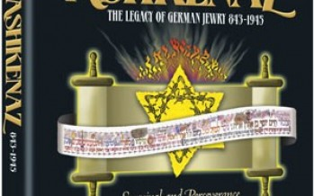 The World That Was: Ashkenaz – The Legacy of German Jewry 843-1945