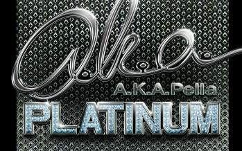A.K.A. Pella – Platnium