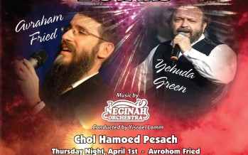 Gateways presents 2 NIGHTS 2 STARS – Avraham Fried & Yehuda Green