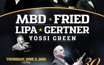 Major Concert Announcement: Mordechai Ben David, Avraham Fried, Lipa Schmeltzer, Shloime Gertner and Yossi Green Concert Tribute!