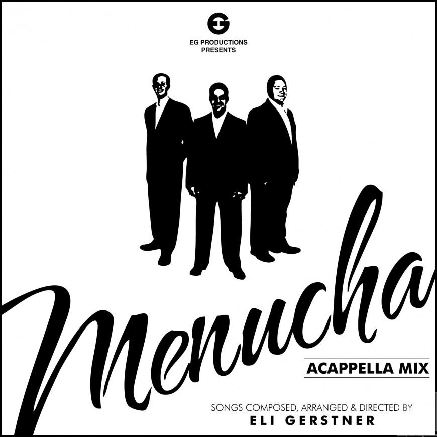 Menucha 2 Acappella Mix – FREE DOWNLOAD