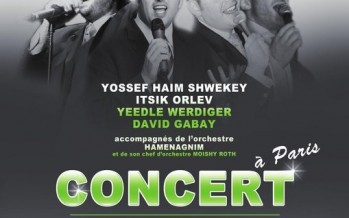 Yosef Chaim, Itzik Orlev Dovid Gabay & Yeedle in Paris