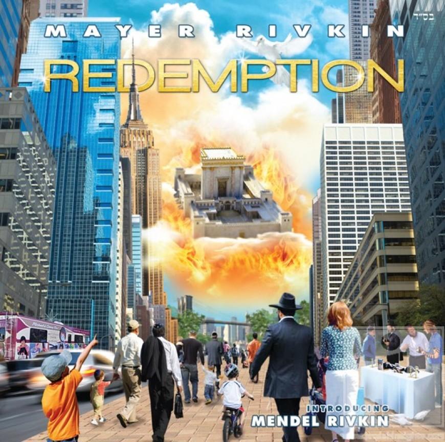 Mayer Rivkin – Moshiach & Redemption