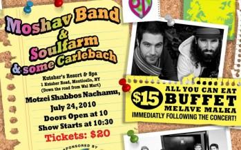 Shabbos Nachamu with Moshav & Soulfarm