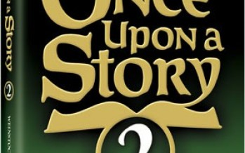 ONCE UPON A STORY VOLUME 2 – A famous novelist retells classic stories with passion and spirit