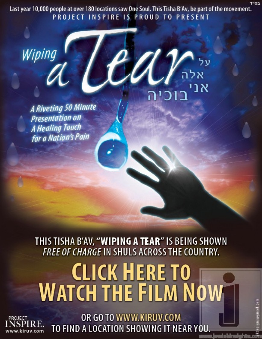"Watch Free Tisha B'Av Film Now! ""Wiping a Tear"""