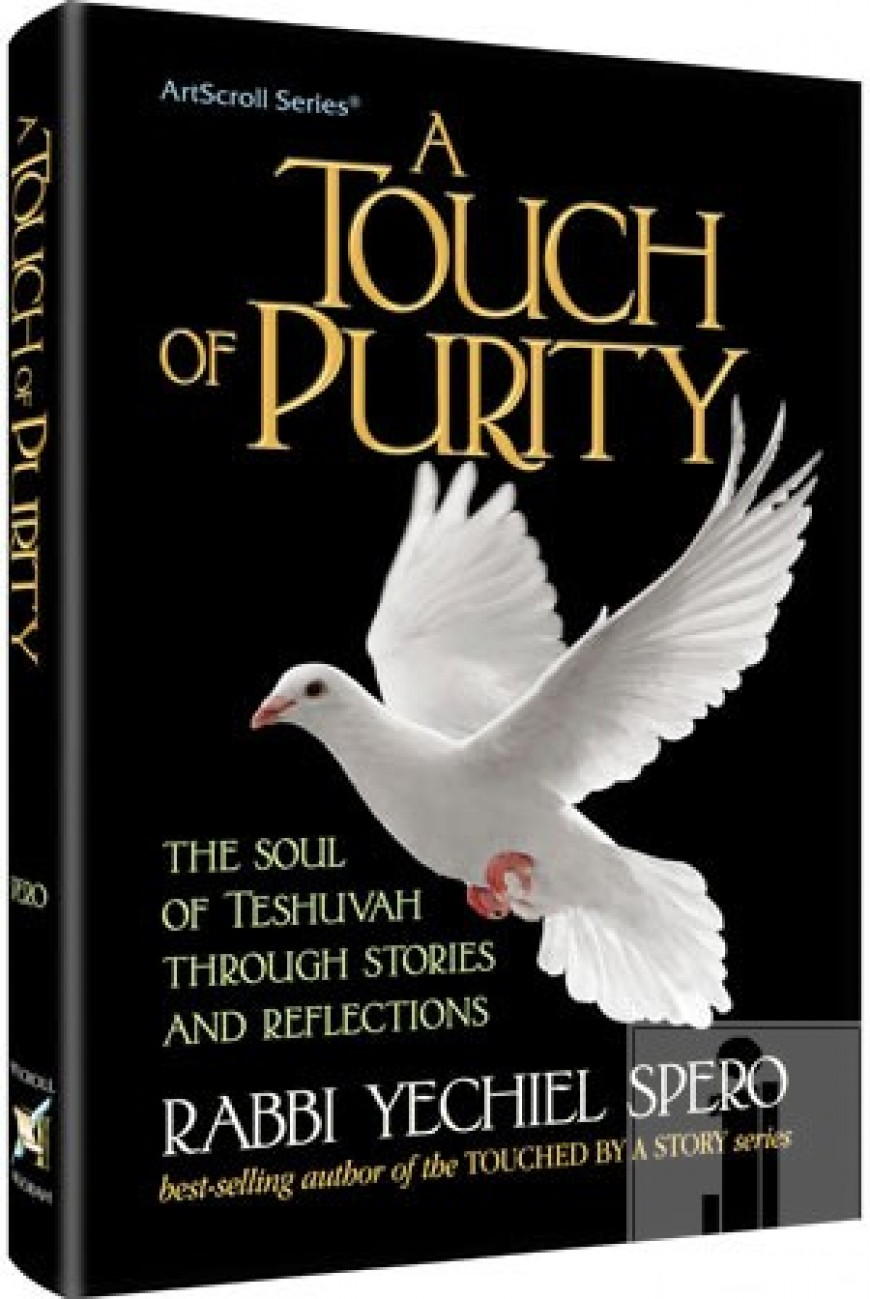 A TOUCH OF PURITY: The Soul of Teshuvah Through Stories and Reflections
