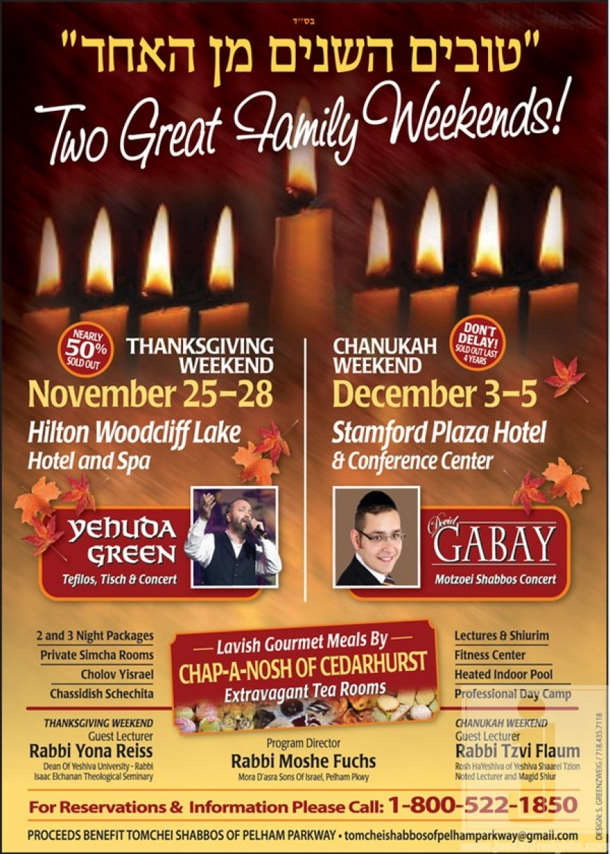 Two great Family Weekends! Yehuda Green & Dovid Gabay