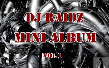 DJ Raidz: Mini Album #1