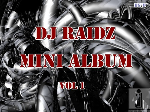 DJ Raidz Mini Album 1