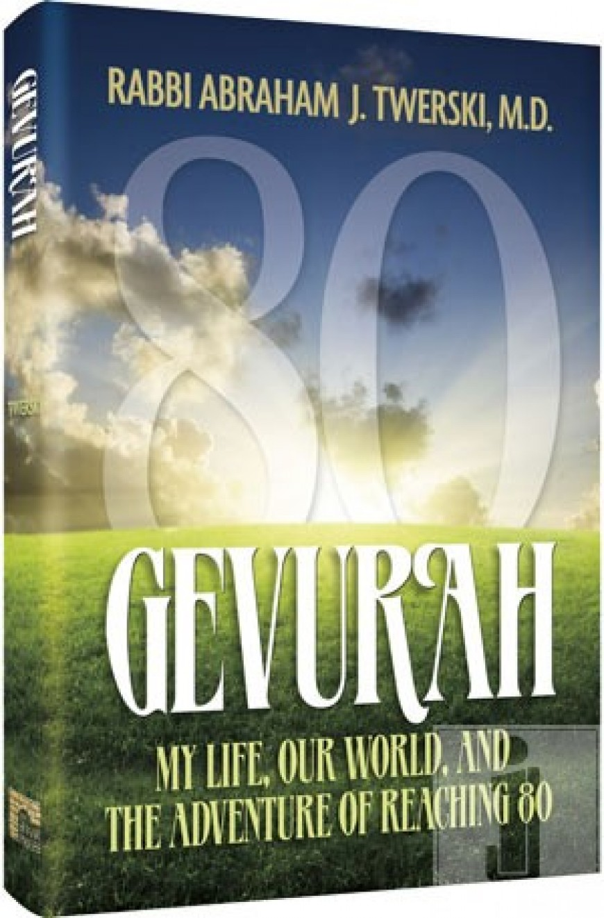 GEVURAH: My Life, Our World, and the Adventure of Reaching 80