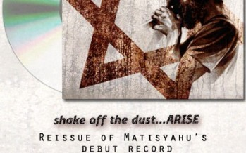 """Matisyahu """"Shake Off the Dust…Arise"""" Remastered & ReReleased"""