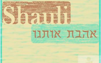 Shauli releases NEW single Ahavta Otanu
