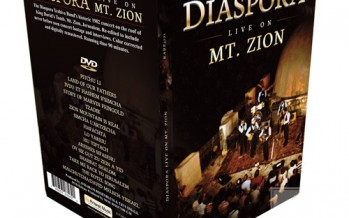 Coming Soon to DVD! Diaspora: Live on Mt. Zion DVD