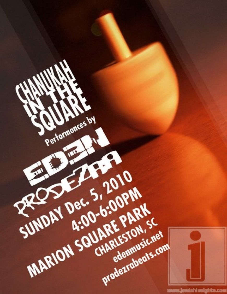 CHANUKAH IN THE SQUARE with EDEN & PRODEZRA
