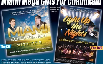 EXCLUSIVE! 2 NEW MIAMI MEGA GIFTS FOR CHANUKAH!