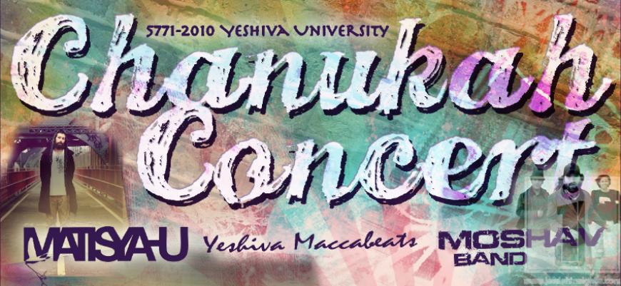 YU Chanukah Concert; Matisyahu, Moshav & Maccabeats