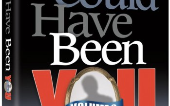 IT COULD HAVE BEEN YOU VOLUME 2: More Real Stories about Real People