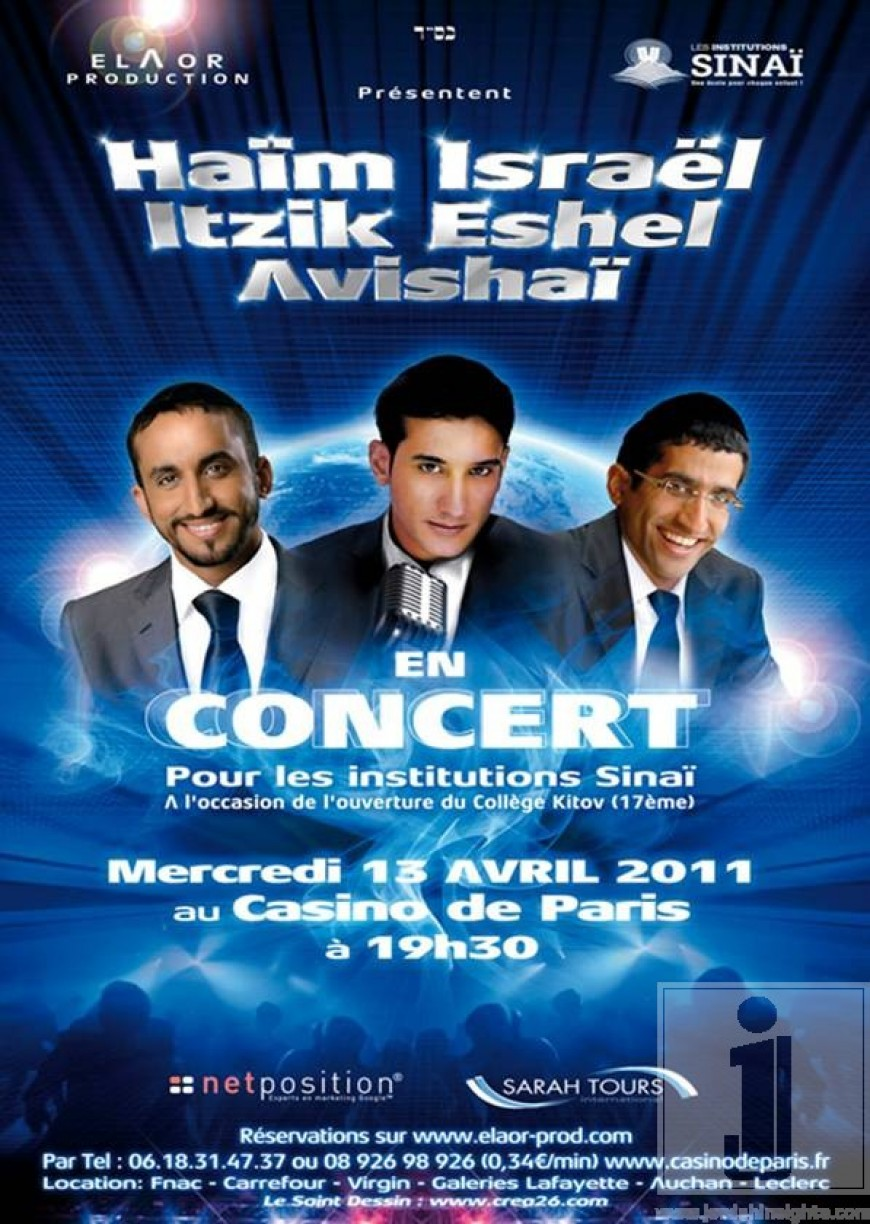 Elaor Productions presents: Chaim Israel, Itzik Eshel and Avishai in Concert at the Casino de Paris